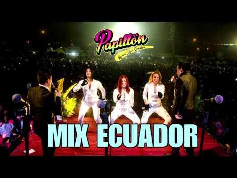 MIX ECUADOR   PAPILLON AUDIO MP3 DESCARGAR