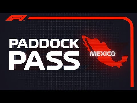 F1 Paddock Pass: Post-Race at the 2018 Mexican Grand Prix