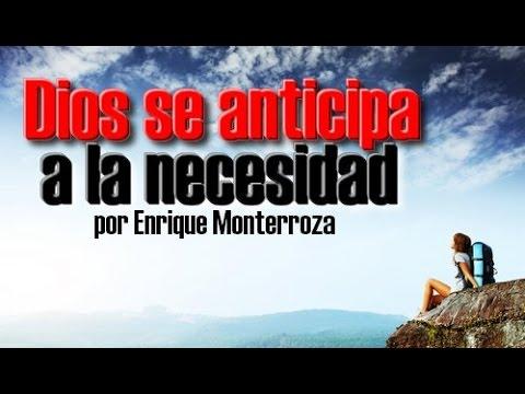 DIOS SE ANTICIPA A LA NECESIDAD - REFLEXIONES CRISTIANAS