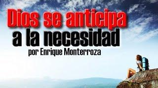 DIOS SE ANTICIPA A LA NECESIDAD - REFLEXIONES CRISTIANAS thumbnail