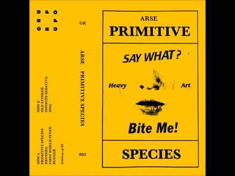 Arse - Primitive Species (Full Album)