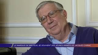 Yvelines | Le Marquis de Breteuil se souvient des jeunes années de Jacques Chirac