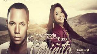 Any Victoria Ft Buxxi Tu Carinito Xclusivo 2013.mp3