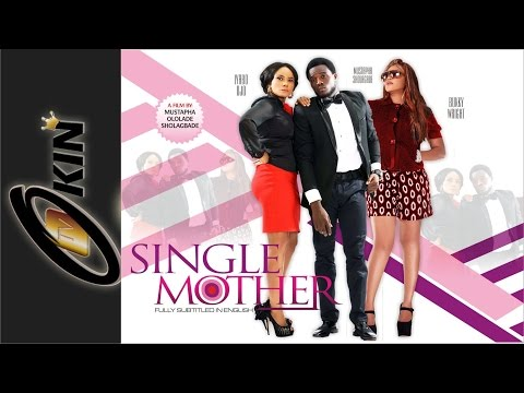SINGLE MOTHER Latest Yoruba Nollywood Movie 2015