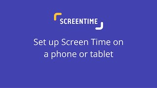 Set Up Screen Time On Your Kids Phone Or Tablet