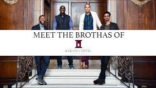 Meet The Brothas of Harlem Capital