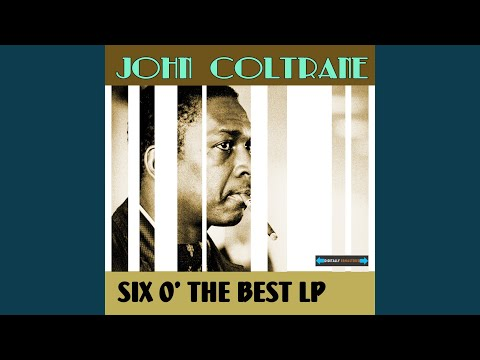 While My Lady Sleeps (from Coltrane)