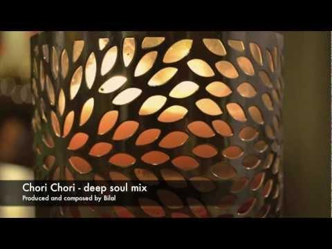 Chori Chori - Deep soul mix