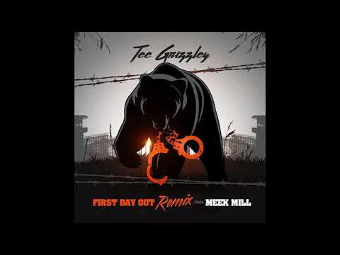 Tee Grizzley - First Day Out Remix (Ft. Meek Mill)