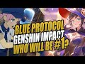 BLUE PROTOCOL vs GENSHIN IMPACT - What You NEED to Know!