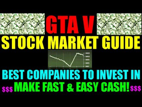 Grand Theft Auto V Stock Market Guide   How Stocks Work   Best Investments   Easy Fast Money   GTA 5