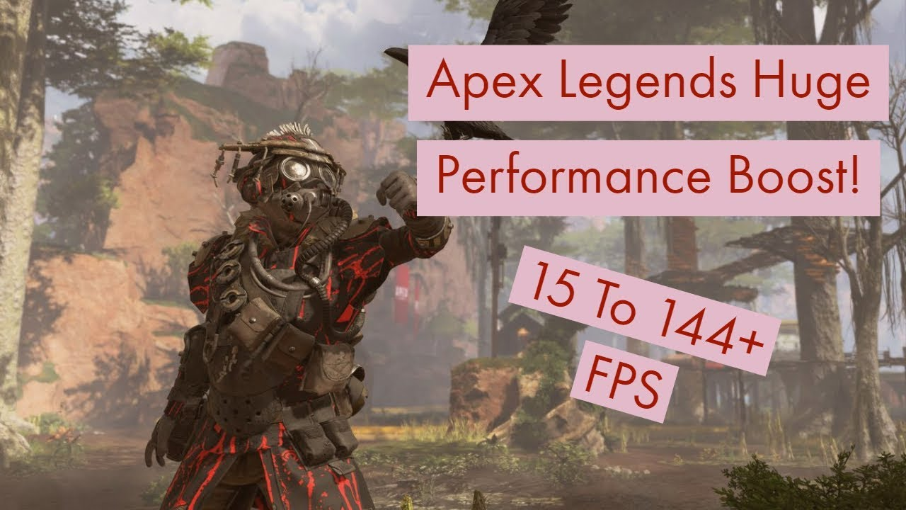 How To Increase FPS In Apex Legends - PC Gaming Guide