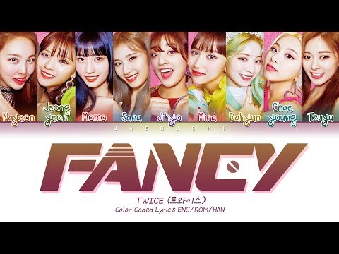 TWICE (트와이스)  FANCY  (Color Coded Lyrics Eng/Rom/Han/가사)