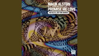 Promise Me Love (Just One Remix) (feat. Laronn Dolley)