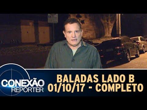 Baladas Lado B - Completo   Conexão Repórter (01/10/17)