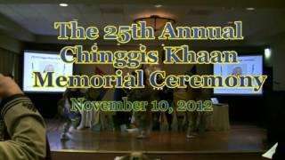 The 25th Annual Chinggis Khan Memorial Ceremony.