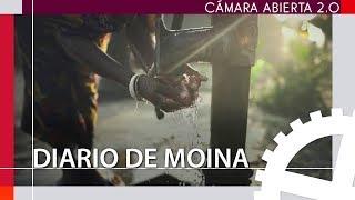 Diario de Moina de Pablo Tosco | Cámara abierta 2.0