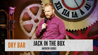 When you trust Jack in the Box.  Andrew Hobbs