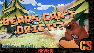 BEARS CAN'T DRIFT!? - PS4 REVIEW