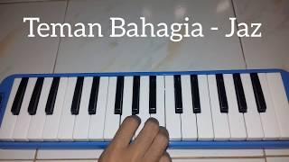 Teman Bahagia - Jaz ~~ Pianika Cover - Tika Dewi Indriani