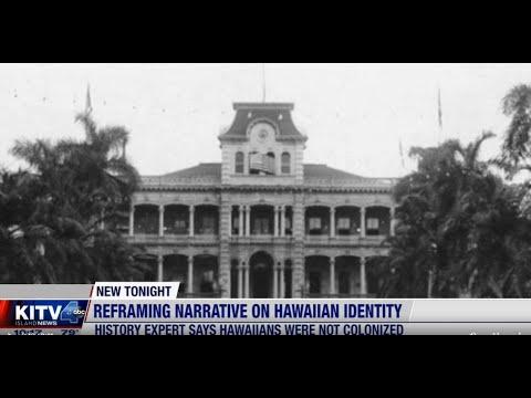 Download 21 9 19 KITV Rethinking history Hawaiian expert says Hawaii was never colonized