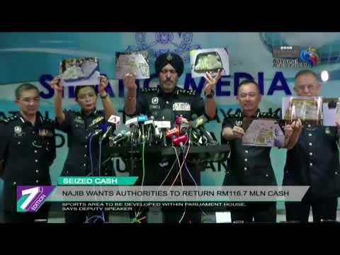 Najib Wants Authorities To Return RM116.7 Million Cash