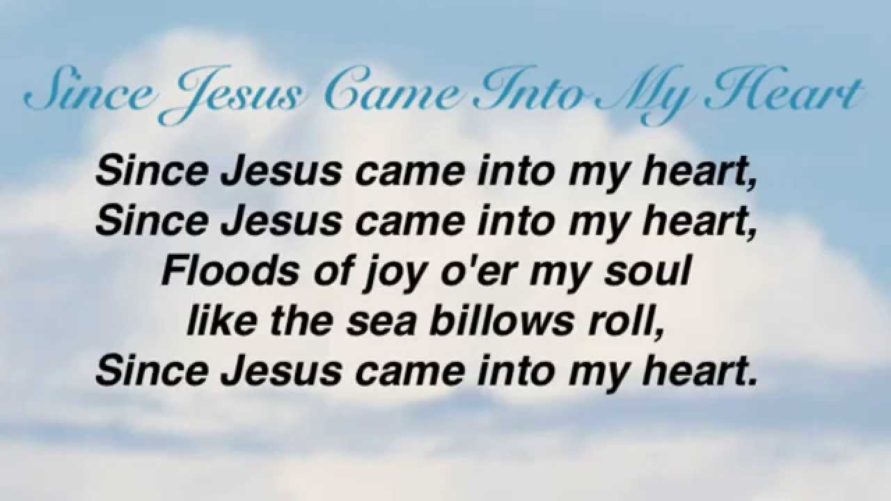 Since Jesus Came Into My Heart - HymnSite com - The Baptist