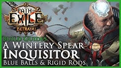 Path of Exile [3.5]: A Wintery Ice Spear Inquisitor - (Winter Orb) Build Guide