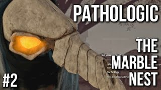 Pathologic Gameplay - The Marble Nest - Part 2 (Demo | No Commentary)