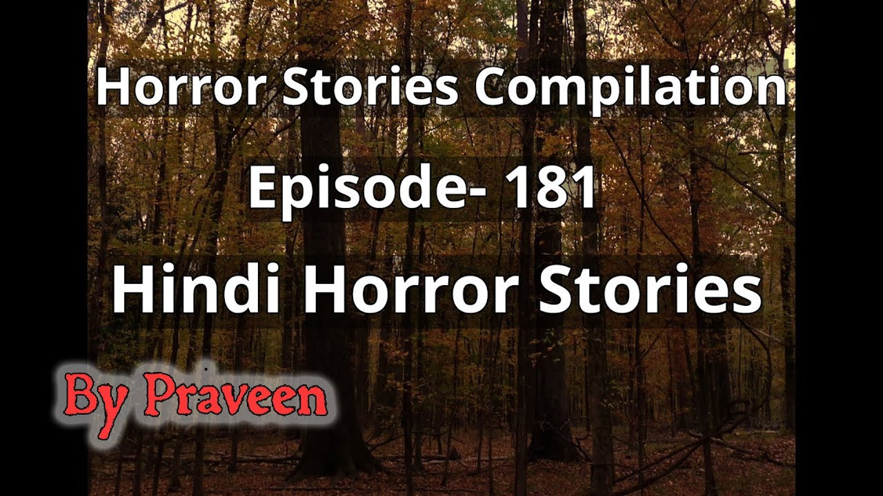 Horror Stories Compilation. Episode- 181. Hindi Horror Stories.