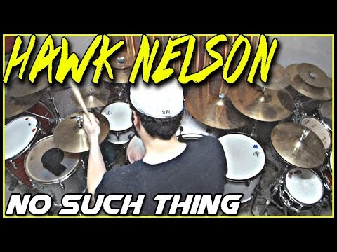Hawk Nelson - No Such Thing - Drum Cover - Miracles 2018