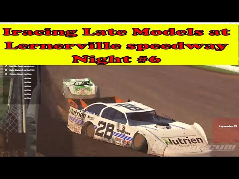 Iracing Late Models at lernerville speedway Night #6 Hosted By Show