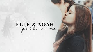 elle and noah | follow me [the kissing booth]