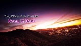 Tony Tillman - Keep It Real [C-Walk Music 2013] ᴴᴰ