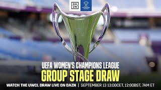 UEFA WOMEN'S CHAMPIONS LEAGUE GROUP STAGE DRAW LIVESTREAM