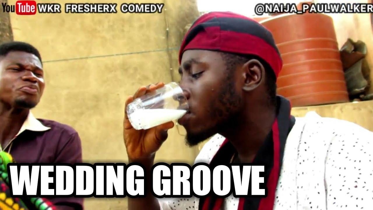 Download WEDDING GROOVE (wkr fresherx comedy) #samspedy #markangelcomedy