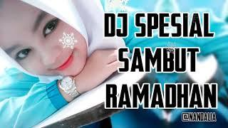 DJ SPESIAL BULAN RAMADHAN 2018