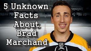Brad Marchand/Five Facts You Never Knew