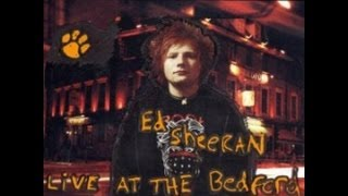 Ed Sheeran - Live At Bedford - 01 The A Team