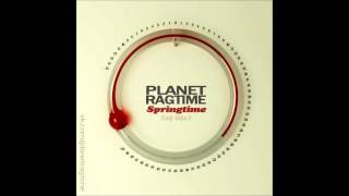 Planet Ragtime - Springtime (of Life)
