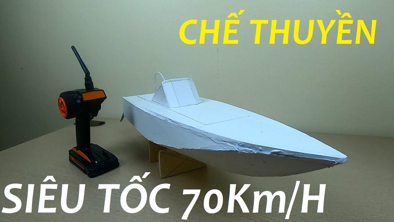 Hướng dẫn chế thuyền cano điều khiển từ xa siêu tốc 70 Km/h – v1