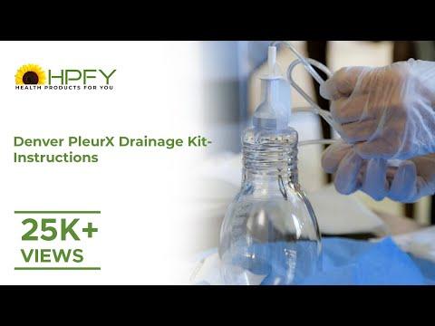 Denver Pleurx Drainage Kit - Catheter Placement