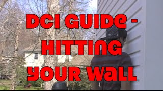 DCI Guide - Hitting Your Wall