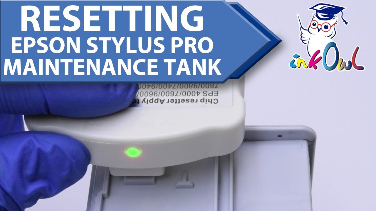 How to Reset Maintenance Tank for Epson Stylus Pro Large Format Printers