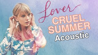 Taylor Swift - Cruel Summer (Acoustic Version) Spotify