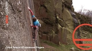 Wild Country Crack School with the Wideboyz - Episode 7 - Advanced Fingers