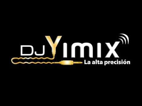 MiX Despacito   Dj Yimix   Mix Fiesta 2017  volumen 1