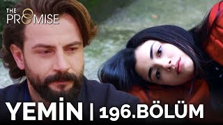 Yemin 196. Bölüm | The Promise Season 2 Episode 196