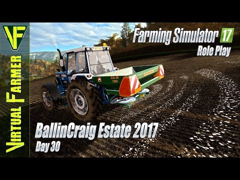 Soild Fertilizing & Seeding Grass | BallinCraig Estate 2017, Day 30: Farming Simulator 17 Roleplay