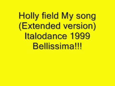 Holly field - My song.wmv